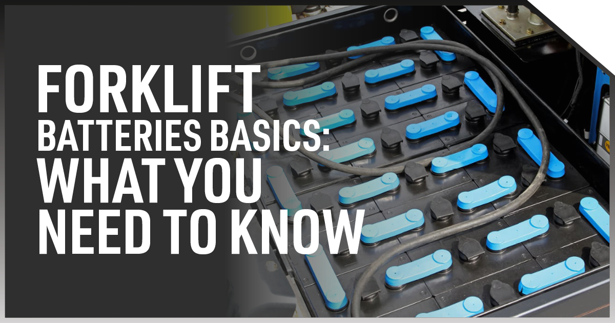 Blog Image - Forklift Batteries Basics  What You Need to Know